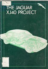 JAGUAR XJ40 SALOON 1986- DESIGN , DEVELOPMENT & TECHNICAL APPRAISAL BOOK