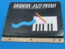 Modern Jazz Piano : A Study in Harmony and Improvisation…