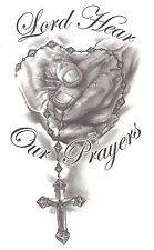 LORD HEAR OUR PRAYERS, HANDS WITH ROSARY Temporary Tattoo