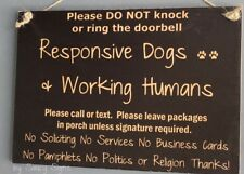 Responsive Dogs and Working Humans Porch Warning Sign No Soliciting