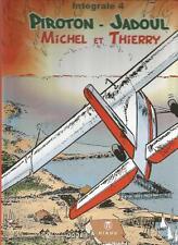 Piroton Jadoul intégrale Michel et Thierry n° 4 - éditions Hibou