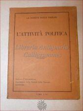 SOCIETA' DELLE NAZIONI, ATTIVITA' POLITICA 1925 Ginevra Armi Relazioni Politiche