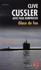 Glace de feu.Clive CUSSLER / Paul KEMPRECOS.Livre de Poche Z35