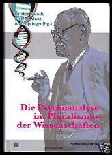 Münch; Munz; Springer (Hg.), Die Psychoanalyse im Pluralismus der Wissenschaften