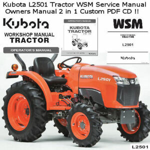 Kubota L2501 Tractor WSM Service Owners Manual Rare Custom 2 in 1 PDF CD *NICE*