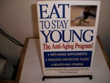 Eat to Stay Young : The Anti-Aging Program by Catherine Christie, Susan Mitchell