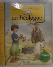 Quand je serai  grand je serai archeoloque