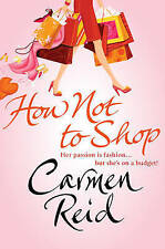 How Not To Shop: (Annie Valentine Book 3), By Reid, Carmen,in Used but Acceptabl