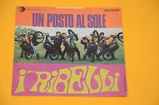 """RIBELLI 7"""" 45 (NO LP ) UN POSTO AL SOLE 1°ST ITALY BEAT 1968 EX SOLO COPERTINA"""
