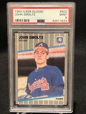 1989 John Smoltz Fleer Glossy RC PSA 9 #602