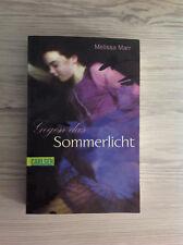 Sommerlicht-Serie 01. Gegen das Sommerlicht von Melissa Marr (2009, Taschenbuch)