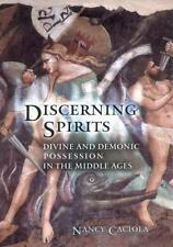 Discerning Spirits: Divine and Demonic Possession in the Middle Ages Conjunctio
