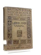 Britain And Her Neighbours Book IV, Lord And Vassal 106 Book (Anon) (ID:34898)
