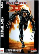 MARVEL DELUXE # ULTIMATE X-MEN n°3 # LE RETOUR DU ROI # 2009
