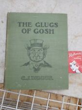 """Glugs  of  Gosh',  By C.J. Dennis (1917),"