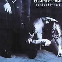 ELEMENT OF CRIME - BASICALLY SAD  VINYL LP NEU
