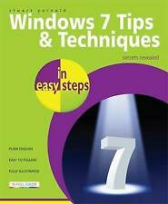 Windows 7 Tips and Techniques in Easy Steps by Stuart Yarnold (Paperback, 2009)