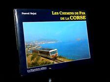 Les chemins de fer de la Corse Bejui La Régordane réseau Méditerranée