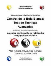 Control de La Bola Blanca: Test de Tecnicas Avanzadas: Autentica Confirmacion de