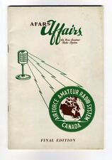 AFARS AFFAIRS AIR FORCE AMATEUR RADIO SYSTEM - CANADA Journal 1950s FINAL ISSUE