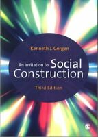 An Invitation to Social Construction by Kenneth J. Gergen 9781446296486