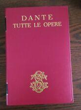 LB719_DANTE ALIGHIERI TUTTE LE OPERE_SANSONI EDITORE_2a EDIZIONE 1965