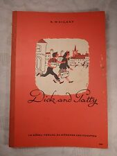 Dick and patty à English text-book for Beginners, K. refuse, 1963, 64 pages