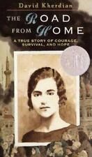 The Road From Home: A True Story of Courage, Survival and Hope-ExLibrary