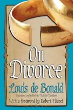 On Divorce (Library of Conservative Thought), , de Bonald, Louis, New, 2013-03-2