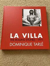 The Rolling Stones- La Villa, Dominque Tarle, Exile On Main St, Book, Signed.
