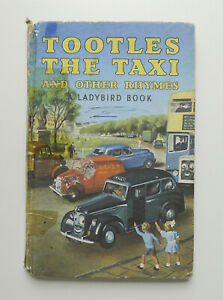 TOOTLES THE TAXI and OTHER RHYMES Clegg Vintage 413 LADYBIRD Book Matt *RARE*