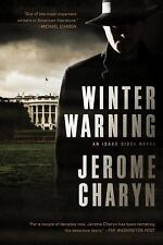 New! Amazing historical thriller / mystery - Winter Warning by Jerome Charyn