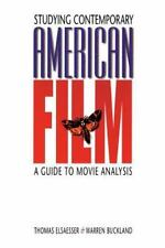 Studying Contemporary American Film: A Guide to Movie Analysis: By Elsaesser,...