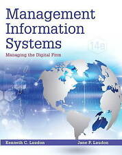 NEW Management Information Systems: Managing the Digital Firm (14th Edition)