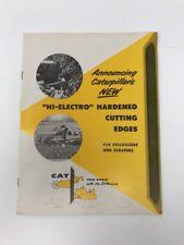 Vintage Caterpillar Brochure Hi-Electro Hardened Cutting Edges Bulldozer Scraper