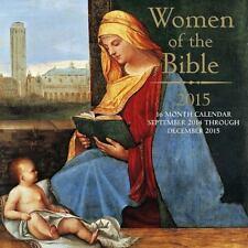 Women of the Bible 2015 Calendar 16-Month September 2014 through December 2015
