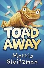 Gleitzman, Morris, Toad Away, Very Good Book