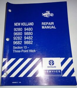 New Holland 9280 9680 9282 9682 9480 9482 9882 Tractor 3-PT. HITCH Repair Manual