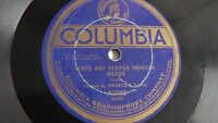 Prince's Band - 78rpm single 12-inch – Columbia #A5848 Stars And Stripes Forever