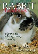 NEW BOOK Rabbit Handbook: A Family Guide to Buying by David Taylor