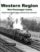 Western Region Non-Passenger Trains – Images from Dick Riley and Peter Gray