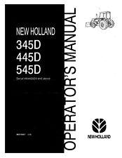 NEW HOLLAND 345D 445D 545D OM TRACTOR OPERATORS MANUAL