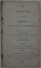 1817 ANSWER TO THE QUESTION WHY ARE YOU A CHRISTIAN  JOHN CLARKE BOSTON AMERICA