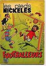Pieds Nickelés n°28 Footballeurs Pellos  Ed. SPE BE