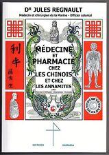 Médecine et Pharmacie Chinoise - Vietnam - Acupuncture - Médicaments - Formules