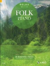 Relax with Folk Piano Sheet Music 38 Beautiful Pieces Piano Book NEW 049045140