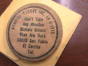 WOODEN NICKEL DUNNING FLOORS INC EL CERRITO CAL DON'T TAKE WOODEN NICKELS