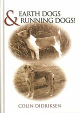 DIDRIKSEN COLIN DOG BOOK EARTH DOGS & RUNNING DOGS TERRIERS hardback bargain new