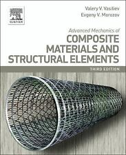 Advanced Mechanics of Composite Materials and Structural Elements by E....