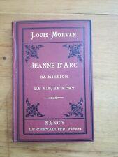 Louis Morvan - Jeanne d'arc, Sa mission, sa vie, sa mort - 1884 - Gravures